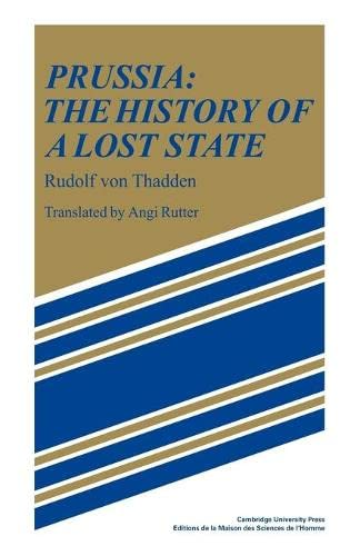 9780521108836: Prussia: The History of a Lost State