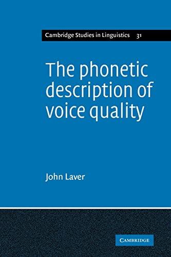 9780521108898: The Phonetic Description of Voice Quality (Cambridge Studies in Linguistics)
