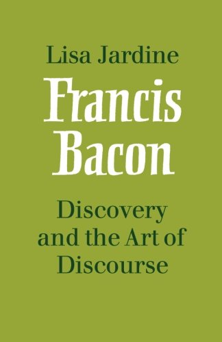 Francis Bacon: Discovery and the Art of Discourse (9780521109086) by Lisa Jardine
