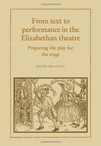 9780521109444: From Text to Performance in the Elizabethan Theatre: Preparing the Play for the Stage