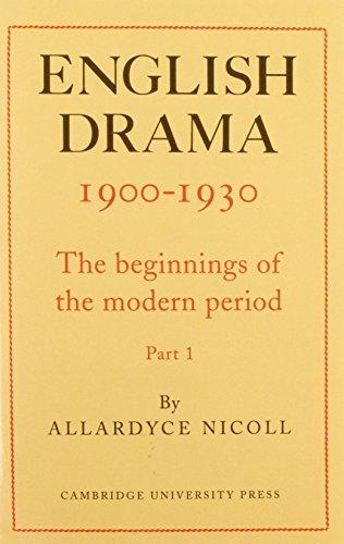 English Drama 1900 1930 2 Part Set: The Beginnings of the Modern Period (Hardcover): Allardyce ...
