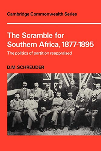 9780521109598: The Scramble for Southern Africa, 1877-1895: The politics of partition reappraised (Cambridge Commonwealth Series)