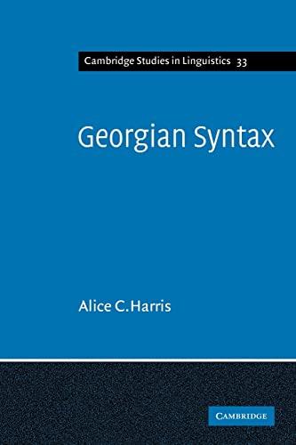 9780521109710: Georgian Syntax: A Study in Relational Grammar (Cambridge Studies in Linguistics)