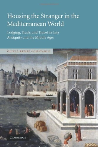 9780521109765: Housing the Stranger in the Mediterranean World: Lodging, Trade, and Travel in Late Antiquity and the Middle Ages