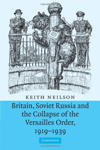 9780521109789: Britain, Soviet Russia and the Collapse of the Versailles Order, 1919-1939