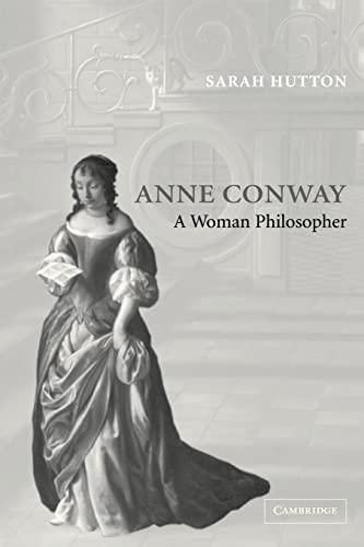 Anne Conway: A Woman Philosopher: Hutton, Sarah