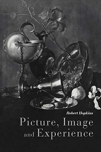 9780521109826: Picture, Image and Experience: A Philosophical Inquiry