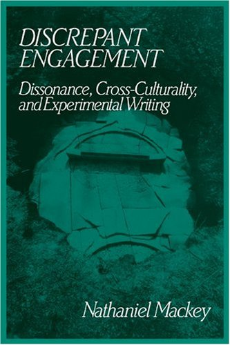 9780521109994: Discrepant Engagement: Dissonance, Cross-Culturality and Experimental Writing (Cambridge Studies in American Literature and Culture)