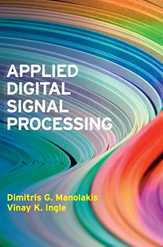 9780521110020: Applied Digital Signal Processing: Theory and Practice