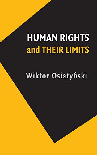 9780521110273: Human Rights and their Limits