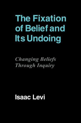 9780521110297: The Fixation of Belief and its Undoing