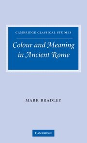 9780521110426: Colour and Meaning in Ancient Rome