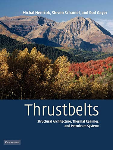 9780521110433: Thrustbelts: Structural Architecture, Thermal Regimes and Petroleum Systems