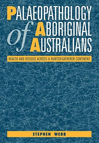 9780521110495: Palaeopathology of Aboriginal Australians: Health and Disease across a Hunter-Gatherer Continent