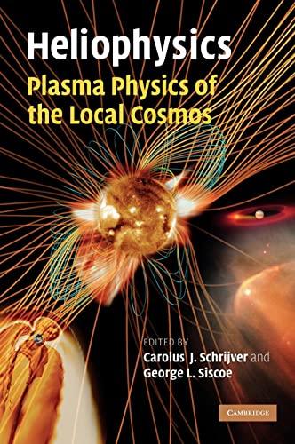 9780521110617: Heliophysics 3 Volume Set: Heliophysics: Plasma Physics of the Local Cosmos