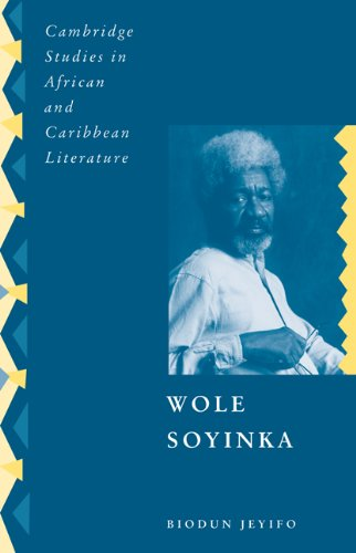 9780521110730: Wole Soyinka: Politics, Poetics, and Postcolonialism (Cambridge Studies in African and Caribbean Literature)