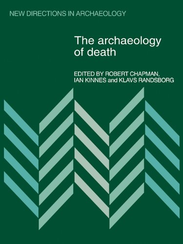 9780521110785: The Archaeology of Death (New Directions in Archaeology)