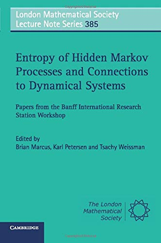 Entropy of Hidden Markov Processes and Connections: Ed. Brian Marcus;