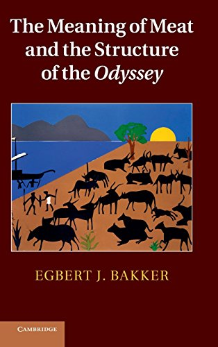 9780521111201: The Meaning of Meat and the Structure of the Odyssey
