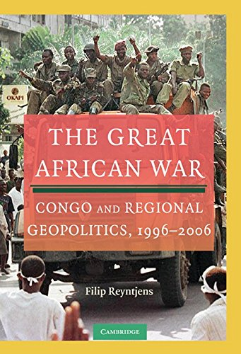 9780521111287: The Great African War: Congo and Regional Geopolitics, 1996-2006