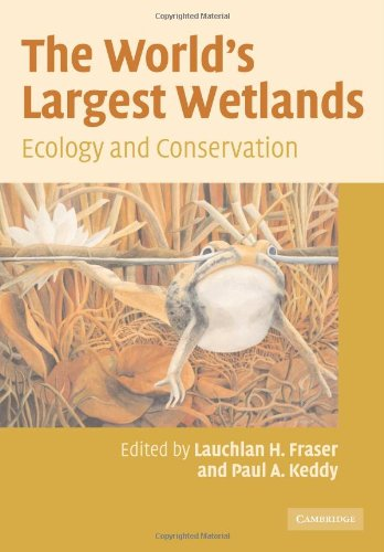 9780521111362: The World's Largest Wetlands: Ecology and Conservation