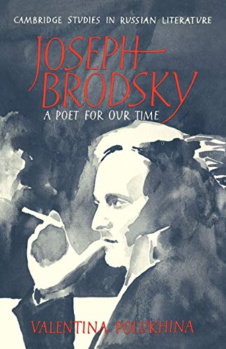 9780521111461: Joseph Brodsky: A Poet for our Time (Cambridge Studies in Russian Literature)