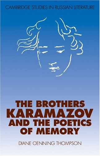 9780521111478: The Brothers Karamazov and the Poetics of Memory (Cambridge Studies in Russian Literature)