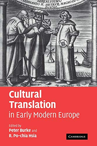 9780521111713: Cultural Translation in Early Modern Europe