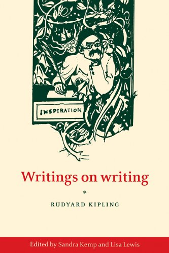 Writings on Writing: Rudyard Kipling