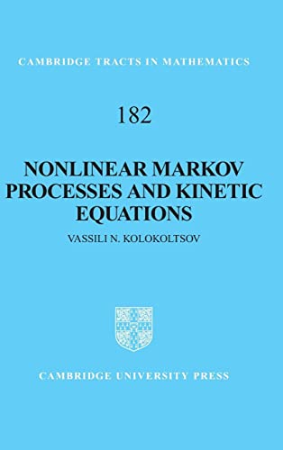 9780521111843: Nonlinear Markov Processes and Kinetic Equations (Cambridge Tracts in Mathematics)