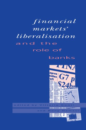 9780521111904: Financial Markets Liberalisation and the Role of Banks