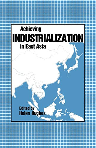 9780521111911: Achieving Industrialization in East Asia (Trade and Development)