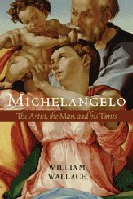 9780521111997: Michelangelo: The Artist, the Man and his Times