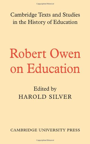 9780521112253: Robert Owen on Education (Cambridge Texts and Studies in the History of Education)