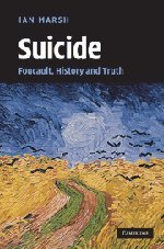 9780521112543: Suicide: Foucault, History and Truth