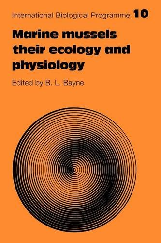 9780521112888: Marine Mussels: Their Ecology and Physiology (International Biological Programme Synthesis Series)