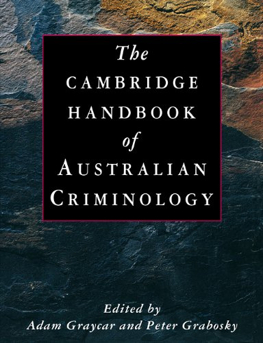 The Cambridge Handbook of Australian Criminology: Graycar, Adam (Editor)/