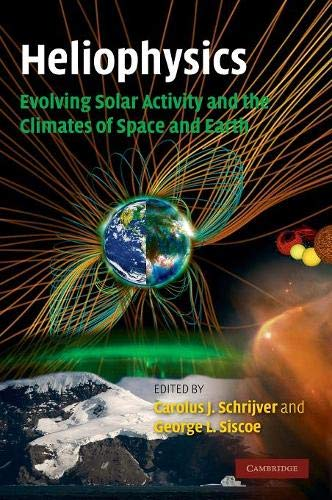 9780521112949: Heliophysics: Evolving Solar Activity and the Climates of Space and Earth