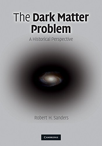 9780521113014: The Dark Matter Problem: A Historical Perspective
