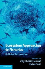 9780521113052: Ecosystem Approaches to Fisheries: A Global Perspective