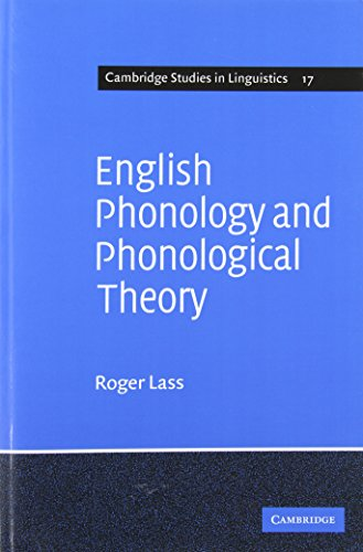 9780521113243: English Phonology and Phonological Theory: Synchronic and Diachronic Studies (Cambridge Studies in Linguistics)