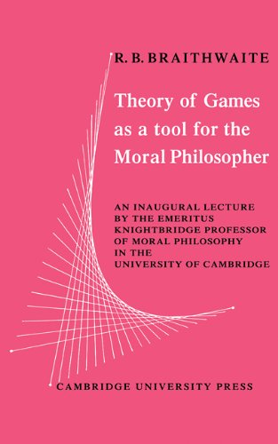 9780521113519: Theory of Games as a Tool for the Moral Philosopher