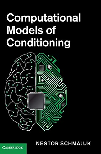 9780521113649: Computational Models of Conditioning