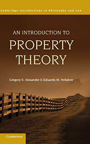 9780521113656: An Introduction to Property Theory (Cambridge Introductions to Philosophy and Law)