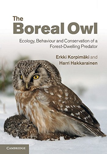 9780521113717: The Boreal Owl: Ecology, Behaviour and Conservation of a Forest-Dwelling Predator
