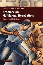 9780521113748: Deadlocks in Multilateral Negotiations: Causes and Solutions