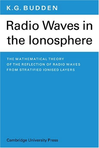 9780521114394: Radio Waves in the Ionosphere