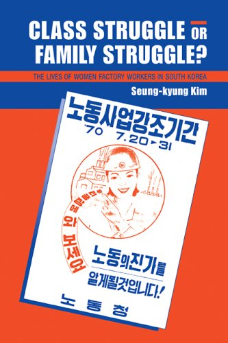 9780521114653: Class Struggle or Family Struggle?: The Lives of Women Factory Workers in South Korea