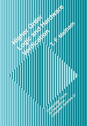 9780521115322: Higher Order Logic and Hardware Verification (Cambridge Tracts in Theoretical Computer Science)