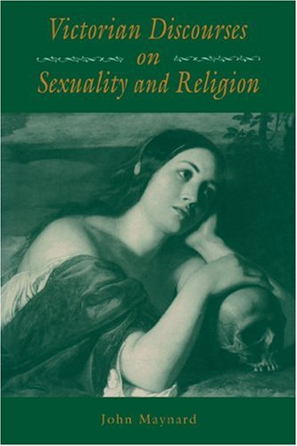 9780521115339: Victorian Discourses on Sexuality and Religion